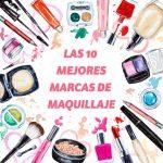 Las 10 mejores marcas de maquillaje 2019