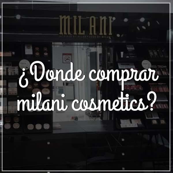 donde-comprar-milani-cosmetics